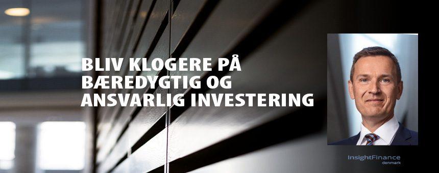 Læs en artikel om Anders Schelde fra MP Pension om bæredygtige og ansvarlige investeringer på Liv & Pension 2019