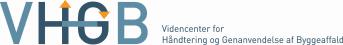 VHGB - Videncenter for Håndtering og Genanvendelse af Byggeaffald