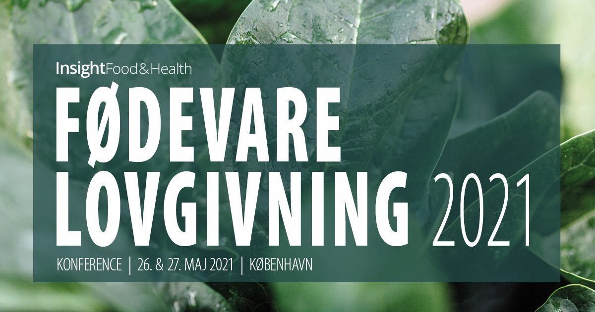 Fødevarelovgivning – konference – Insight Food & Health