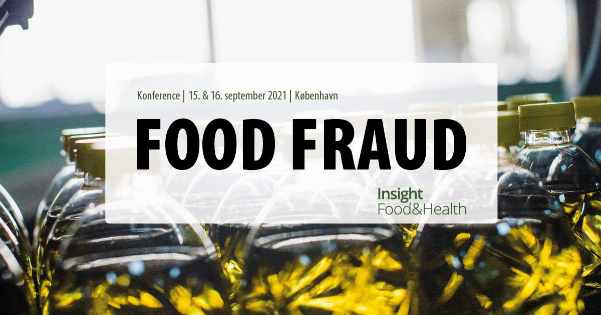 Food Fraud – ny konference om fødevaresvindel – Insight Food & Health